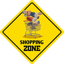 """*Aluminum* Shopping Zone Funny Metal Novelty Sign 12""""x12"""""""