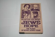 The Jews of Hope by Martin Gilbert SOVIET JEWRY Plight