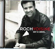 """ROCH VOISINE - CD PROMO 12 TITRES """"SAUF SI L'AMOUR..."""""""