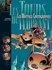 LES MAITRES CARTOGRAPHES - T3 : Les tours du floovant - (R) - NEUF
