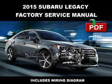 SUBARU LEGACY 2015 FACTORY SERVICE REPAIR WORKSHOP FSM MANUAL + WIRING DIAGRAM