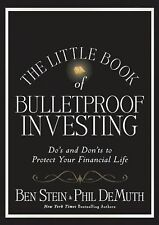 The Little Book of Bulletproof Investing: Do's and Don'ts to Protect Your Financ