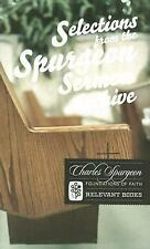 Foundations of Faith: Selections from the Spurgeon Sermon Archive by Charles...