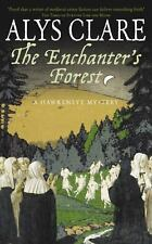 The Enchanter's Forest Hawkenlye Mysteries)