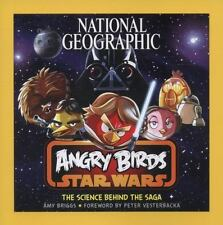 National Geographic Angry Birds Star Wars: The Science Behind the Saga