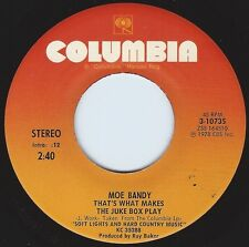 MOE BANDY That's What Makes The Jukebox Play ((**NEW 45**)) from 1978