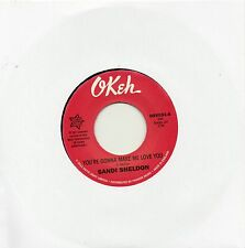 SANDI SHELDON  YOU'RE GONNA MAKE ME LOVE YOU /BABY YOUR MINE  UK OKEH/OUTTASIGHT