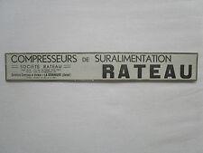 1934 PUB SOCIETE RATEAU LA COURNEUVE COMPRESSEURS DE SURALIMENTATION AD