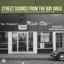 Street Sounds From The Bay Area: Music City Funk & Soul Grooves 1971-75 (CDBGPD