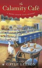 A down South Cafe Mystery #1: The Calamity Cafe by Gayle Leeson (2016, Paper...