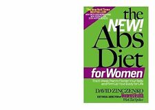 The New Abs Diet for Women : The Six-Week Plan to Flatten Your Stomach and...