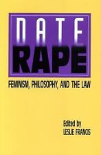 Date Rape: Feminism, Philosophy, and the Law-ExLibrary