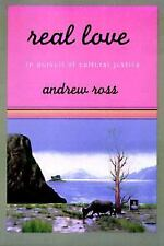 Real Love : In Pursuit of Cultural Justice by Andrew Ross (1998, Paperback)
