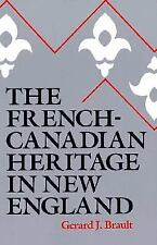 The French-Canadian Heritage in New England, Brault, Gerard J., 0874513596, Book