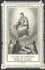Estampa de Puntilla Ntra Sra de la Merced andachtsbild santino holy card santini