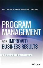 Program Management for Improved Business Results by James M. Waddell, Russ...