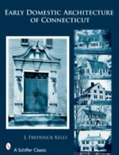 The Early Domestic Architecture of Connecticut, Kelly, J. Frederick, Acceptable