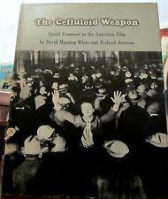 The Celluloid Weapon, Social comment in the American film w/200+ Pix DJ1stHB