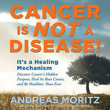 Cancer Is Not a Disease! by Andreas Moritz MP3MP3MP3CD Unabridged 2012