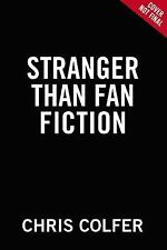 Stranger Than Fanfiction by Chris Colfer (2017, Large Type)