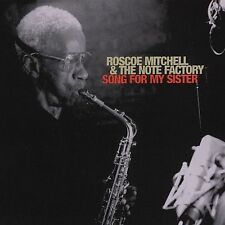 Song for My Sister by Roscoe Mitchell & the Note Factory/Roscoe Mitchell (CD,...