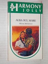 ALBA SUL MARE Maura McGiveny Harlequin Mondadori 1991 harmony jolly 644 romanzo