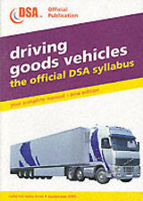 Driving Goods Vehicles: Valid for Tests from 1 September 2003: The Official DSA