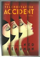 SIGNED The Teleportation Accident by Ned Beauman 1st Edition 1st Printing