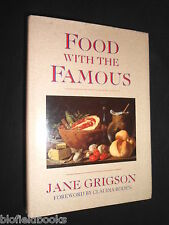 Food with the Famous by Jane Grigson (HB 1992-1st) Cuisine History/Cookery/Cook