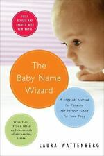 The Baby Name Wizard: A Magical Method for Finding the Perfect Name for Your Bab