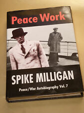 HB Book + Slip, Peace Work by Spike Milligan Peace War Autobiography Vol. 7