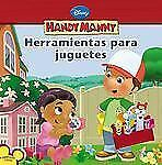 Handy Manny: Herramientas para juguetes Spanish Language edition) Disney Handy