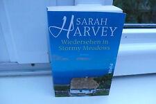 BUCH WIEDERSEHEN IN STORMY MEADOWS SARAH HARVEY  ROMAN TASCHENBUCH BOOK !!