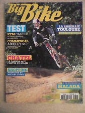 BIG BIKE magazine n° 56 H Test KTM CALIBER. COMMENCAL ABSOLUT SX.