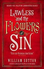 Lawless and the Flowers of Sin : Lawless 2 by William Sutton (Paperback)