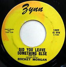 ROCKET MORGAN 45 Did You Leave Something Else / Why Can't.. R&B Teen BOPPER m246