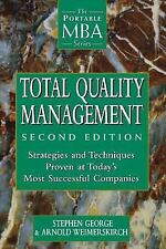 Total Quality Management : Strategies and Techniques Proven at Today's Most...