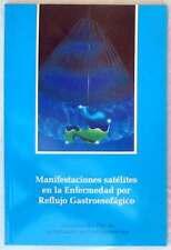 MANIFESTACIONES SATÉLITES EN LA ENFERMEDAD POR REFLUJO GASTROESOFÁGICO - VER