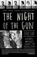 The Night of the Gun : A Reporter Investigates the Darkest Story of His Life....