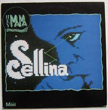 """SELLINA (Maxi 45T 12"""")   HEY MAMA"""