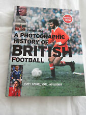 A Photographic History of British Football Book Daily Mail