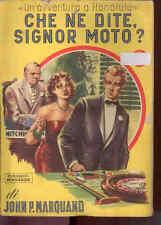 I6  CHE NE DITE SIGNOR MOTO? I LIBRI GIALLI NUOVA SERIE N. 67 DEL 1949 MONDADORI