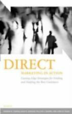 Direct Marketing in Action: Cutting-Edge Strategies for Finding and Ke-ExLibrary