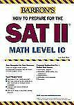 How to Prepare for the SAT II Math Level IC (Barron's How to Prepare f-ExLibrary