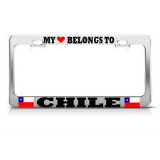 MY HEART BELONGS TO CHILE METAL LICENSE PLATE FRAME AUTO SUV TAG HOLDER