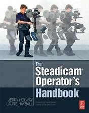 The Steadicam® Operator's Handbook, Hayball, Laurie, Holway, Jerry, Good, Paperb