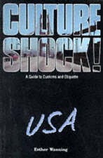 Culture Shock! USA: A Guide to Customs and Etiquette,GOOD Book