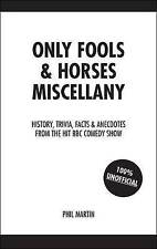 The  Only Fools and Horses  Miscellany by Phil Martin (Hardback, 2007)