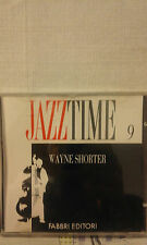 JAZZ TIME 9 - WAYNE SHORTER - (FABBRI EDITORI) - CD