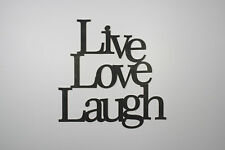 """Live Love Laugh"" Black Wooden Wall Word Sign  ID # D8"